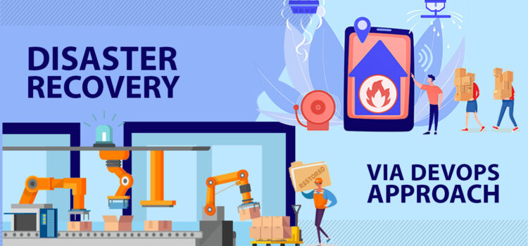 Disaster recovery via the DevOps approach